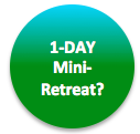 1-DAY Mini-Retreat